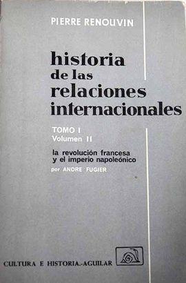 HISTORIA DE LAS RELACIONES INTERNACIONALES. TOMO I. VOL. II.