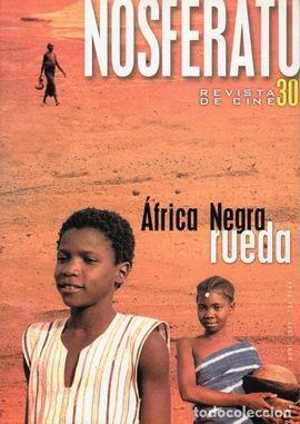 ÁFRICA NEGRA RUEDA. REVISTA NOSFERATU Nº 30. ABRIL 1999