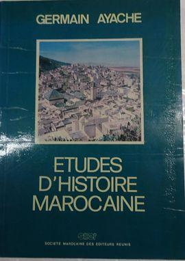 ETUDES D'HISTOIRE MAROCAINE.