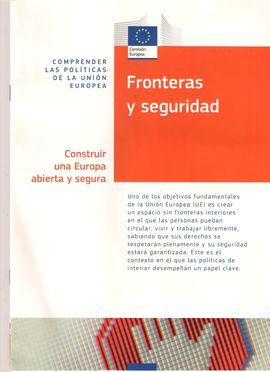 FRONTERAS Y SEGURIDAD: CONSTRUIR UNA EUROPA ABIERTA Y SEGURA
