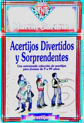 ACERTIJOS DIVERTIDOS Y SORPRENDENTES