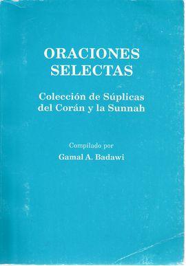 ORACIONES SELECTAS COLECCION DE SUPLICAS DEL CORAN Y LA SUNNAH