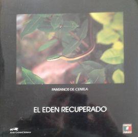 EL EDEN RECUPERADO: PANTANOS DE CENTLA. RESERVA DE LA BIOSFERA