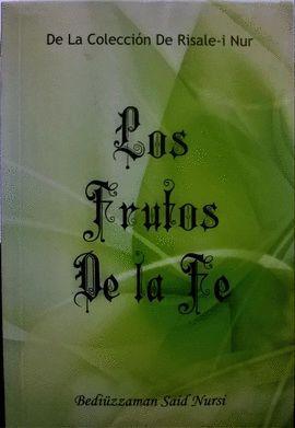 LOS FRUTOS DE LA FE