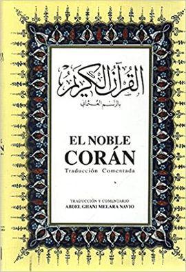 EL NOBLE CORAN. TRADUCCION COMENTADA