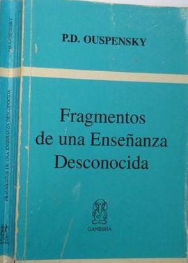 FRANGMENTOS DE UNA ENSEÑANZA DESCONOCIDA
