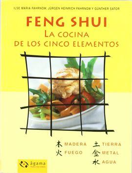 FENG SHUI,LA COCINA DE LOS CINCO ELEMENTO
