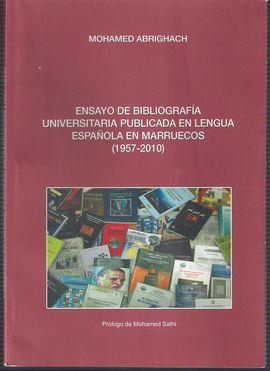 ENSAYO DE BIBLIOGRAFÍA UNIVERSITARIA PUBLICADA EN LENGUA ESPAÑOLA EN MARRUECOS