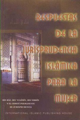 RESPUESTAS A LA JURISPRUDENCIA ISLAMICA