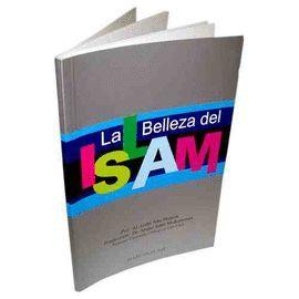 LA BELLEZA DEL ISLAM