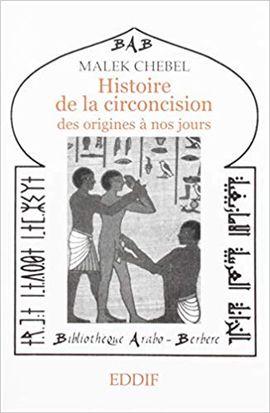 HISTOIRE DE LA CIRCONCISION DES ORIGINES A NOS JOURS